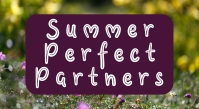 Summer Perfect Partners